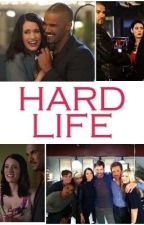 Hard Life by cami090411