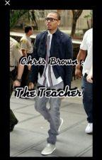 Chris Brown My New Teacher by sailingout