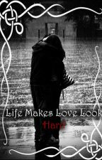 Life Makes Love Look Hard (Kaylor) by badbloodfoxes