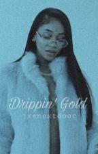 Love A Nigga / Drippin' Gold by jxenextdoor