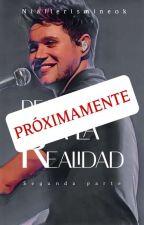 De Un Sueño A La Realidad #2 ⚫ Niall horan⚫ by niallerismineok