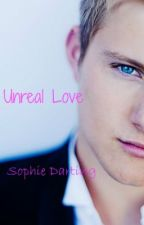 Unreal Love (Alexander Ludwig FanFic) by DiaryofSophie