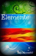 Elemente by dabookworm92