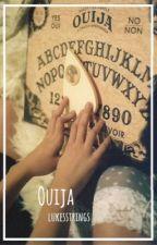 Ouija; 5sos by lukesstrings
