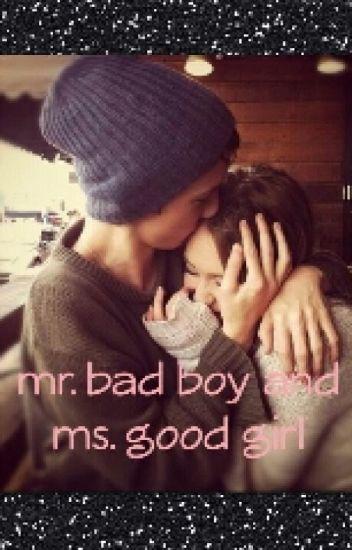 Mr. badboy and Ms. goodgirl