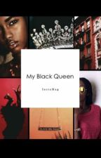 My Blackqueen by caribbeanbeautyfrann