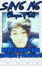 ♥《Save me》[ Bryan mouque y ___ ] ♥ by Floririart3