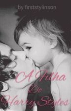 A Filha Do Harry Styles. by whoisnath