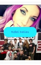 Rebel Dallas by Lovenashgrier123