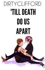 'Till Death Do Us Apart • Larry Stylinson by dirtyclifford