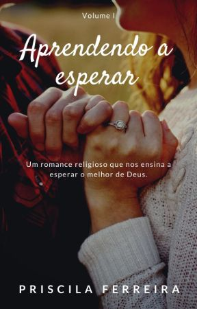 Aprendendo A Esperar by PriscilaFrr
