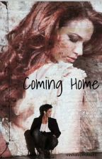 Coming Home ( Being revised) by mrshaleystyles99