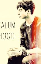 A life with Calum Hood by calums_girl234