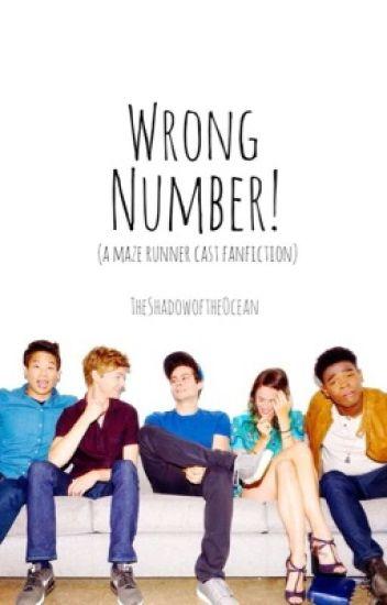 Wrong Number! (A Maze Runner Cast fanfiction)