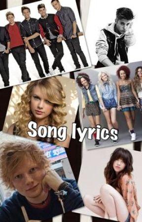 Song Lyrics (including 1D, JB, TW etc.) ;)