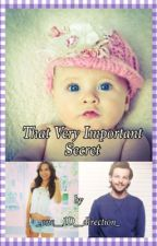 That Very Important Secret (One Direction FanFiction) by _one__1D__direction_