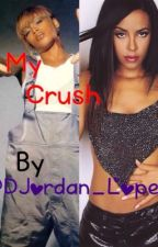 My Crush by Laurmani727