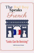 The Bad Boy Speaks French by Xx_CoffeeBean_xX