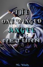 THE ONE WINGED ANGEL RETURN (COMPLETE TAGALOG) by Windywind08