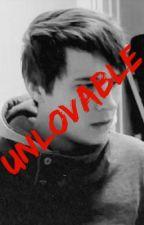 Unlovable by placentaandllamas