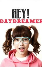 Hey!! DAYDREAMER by sarangheboy08ae