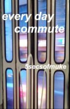 Everyday Commute ||l.h|| by 5secsofmuke