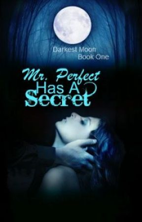 Mr. Perfect Has A Secret (EDITING) by sissy1f8