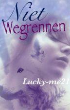 Niet Wegrennen! (voltooid) by lucky-me21