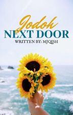 Jodoh Next Door by mjqish
