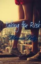 Taking the Risk by meeddss