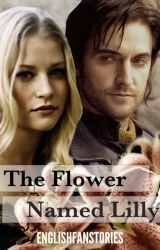 The flower named Lilly by englishfanstories