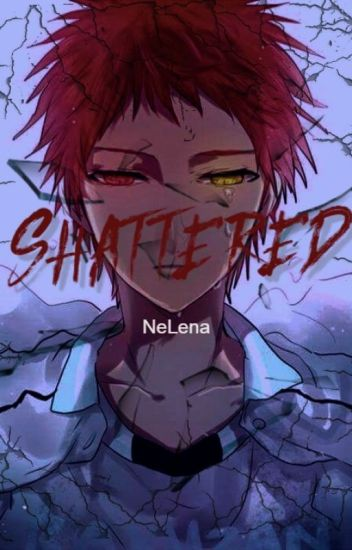 SHATTERED Book 1 (Akashi Seijuro X Reader)*COMPLETED* [Under Editing Process]