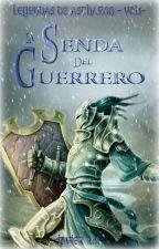Leyendas de Astharon - Volumen I - La Senda del Guerrero by SqualoDiPioggia
