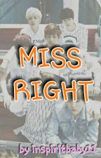 Miss Right (BTS fanfic) by inspiritbaby11