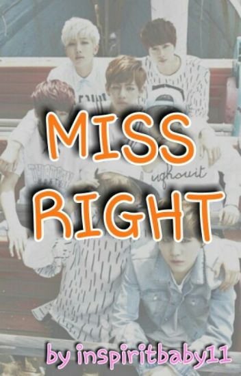 Miss Right (BTS fanfic)