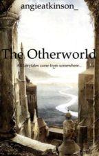 The Otherworld by angieatkinson_