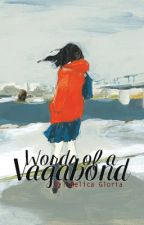 Words of a Vagabond by melicaina