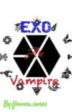 EXO Are Vampire [ Discontinued ] by flower_roses