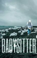 Babysitter |j.b| ✔ First Part by candicebieber