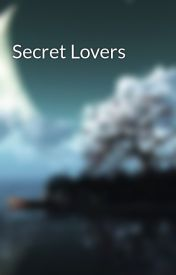 Secret Lovers by DreamscapeAndMindset