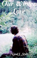 Our Winter Love #Wattys2016 by NandS_Styles