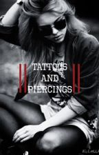 Tattoos and Piercings by Flannel_Shirts21