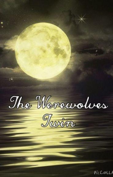 A Werewolves Twin