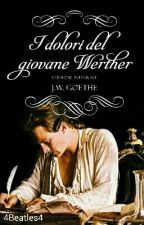I dolori del giovane Werther by 4Beatles4