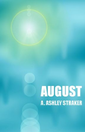 August by Ash-Matic