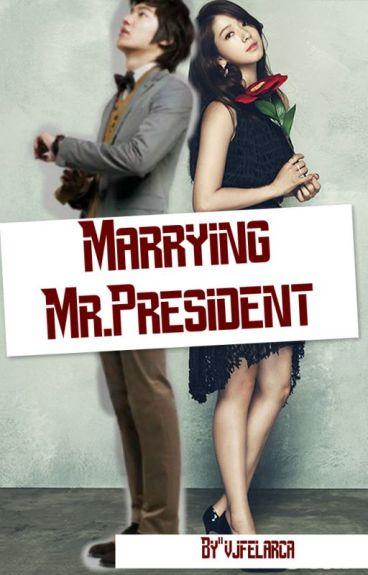Marraying Mr.President