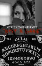 Just A Game by adeliriousmistake