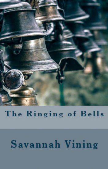 The Ringing of Bells (A Magical Romance)