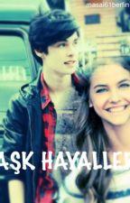"""Aşk Hayaller """" hayal serisi 1"""" by masal61berfin"""