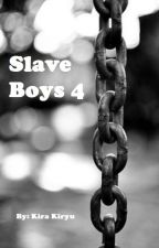 Slave Boys 4 by KiraKiryu
